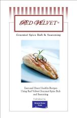 Red Velvet Gourmet Rub and Seasoning: Heart Healthy Recipes